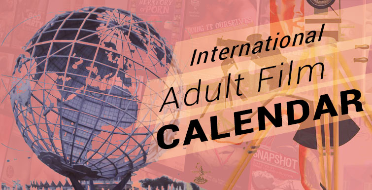 International Adult Film Event Calendar
