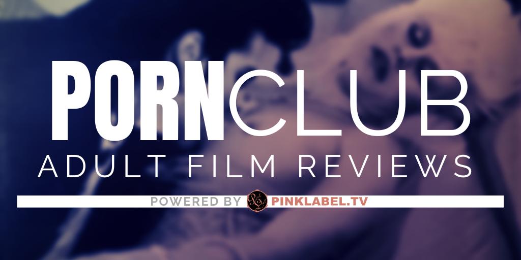 PORN CLUB: Adult Film Reviews Fatale Media